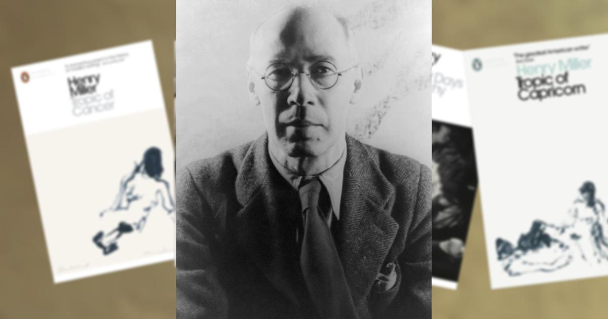 A literary gangster who protested through obscenity: the salaciousness of Henry Miller