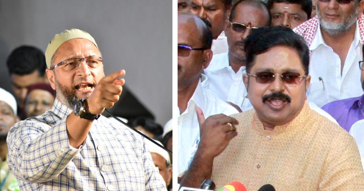 Tamil Nadu elections: TTV Dhinakaran and Asaduddin Owaisi-led AIMIM form alliance