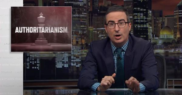 Watch: John Oliver draws attention to the troubling rise of authoritarianism across the world