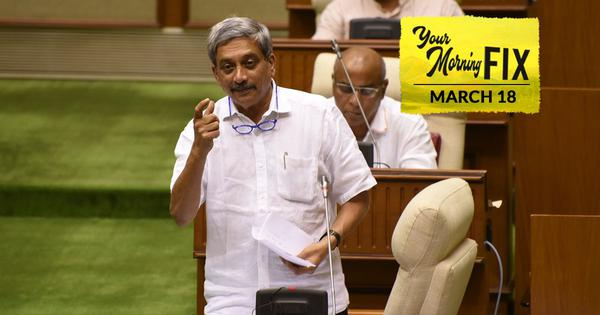 Your Morning Fix: Goa Chief Minister and former Defence Minister Manohar Parrikar dies at 63