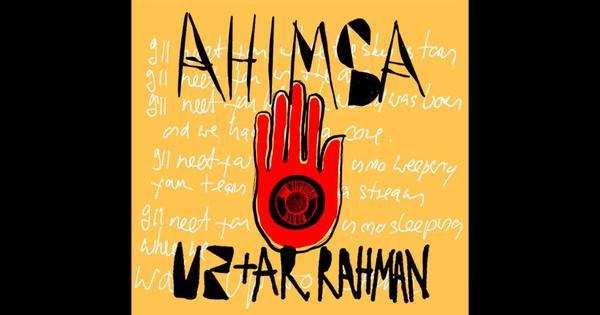 Listen: U2 and AR Rahman come together for a new track, 'Ahimsa'
