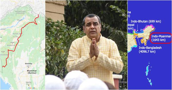Actor Paresh Rawal's tweet defending CAA  flubs geography, ignores 1,643 km India-Myanmar border
