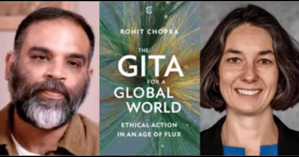 Watch: Audrey Truschke, Rohit Chopra discuss the Gita's ethical value in a globalised world