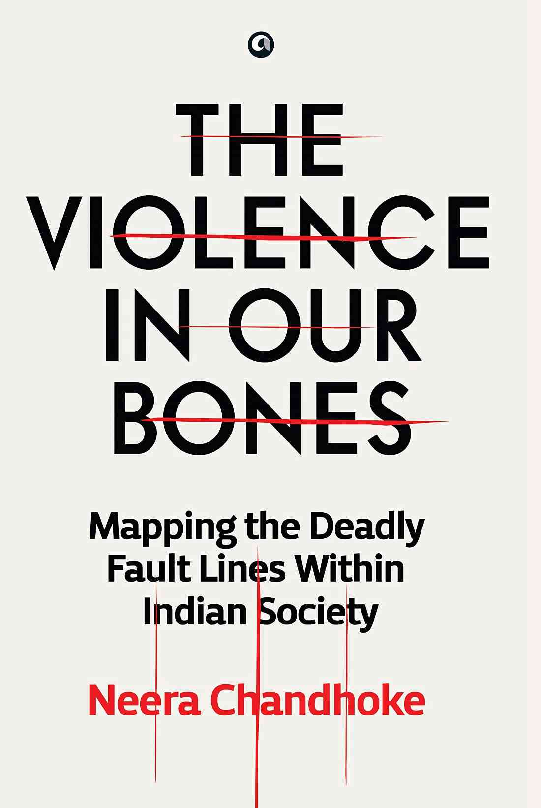The Violence in our Bones