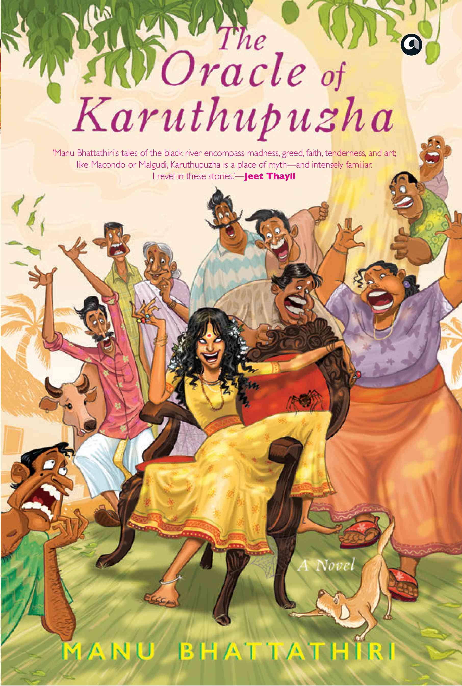 The Oracle of Karuthupuzha