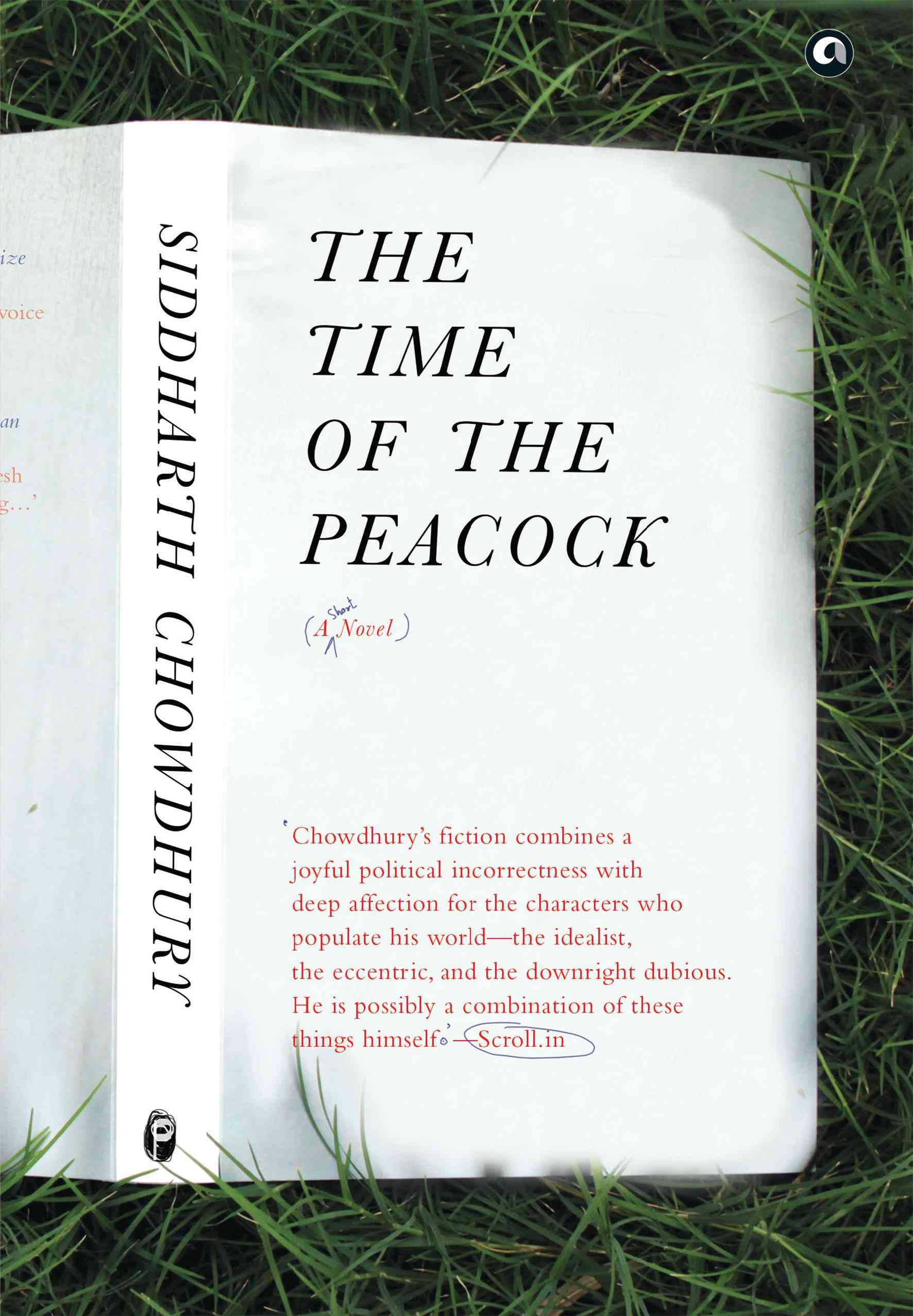 The Time of the Peacock: A Short Novel