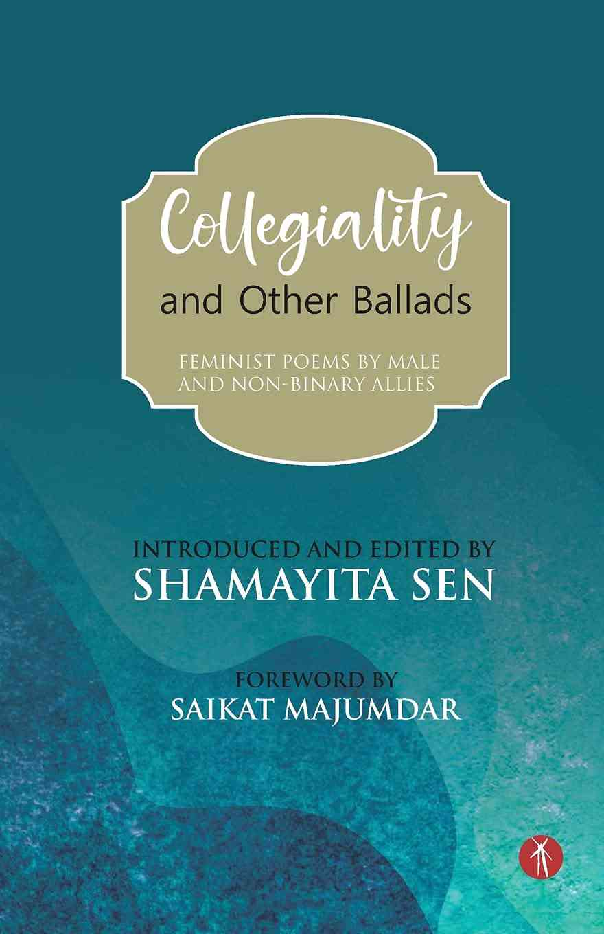 Collegiality and Other Ballads