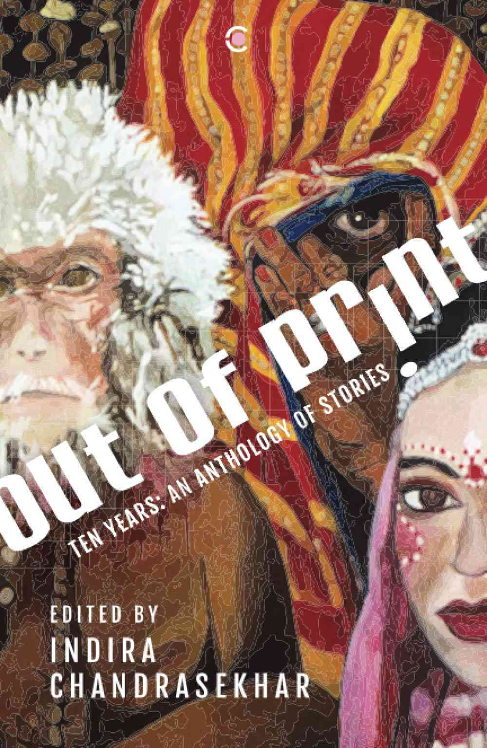 Out of Print – Ten Years: An Anthology of Stories