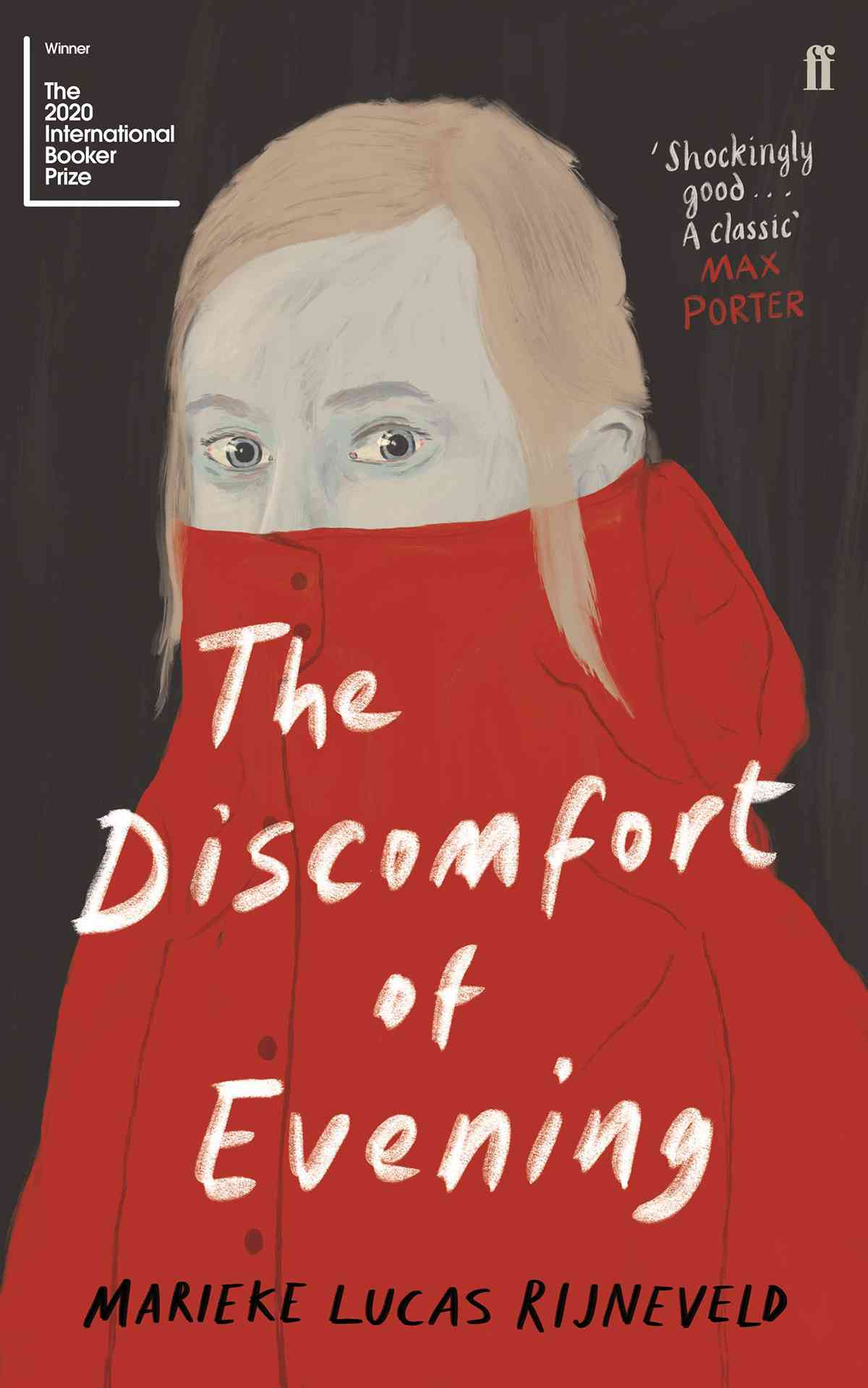 The Discomfort of Evening, By Marieke Lucas Rijneveld, Translated by Michele Hutchison, Faber, 288 pp. £12.99