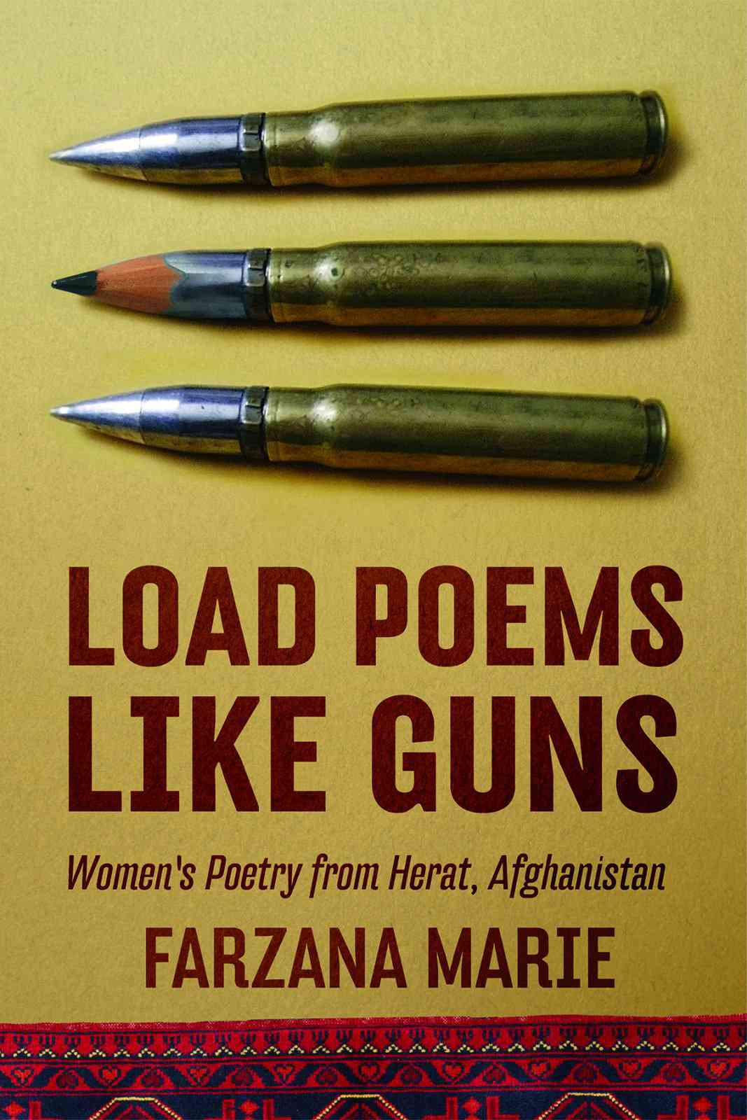Load Poems Like Guns: Poetry for Women from Herat