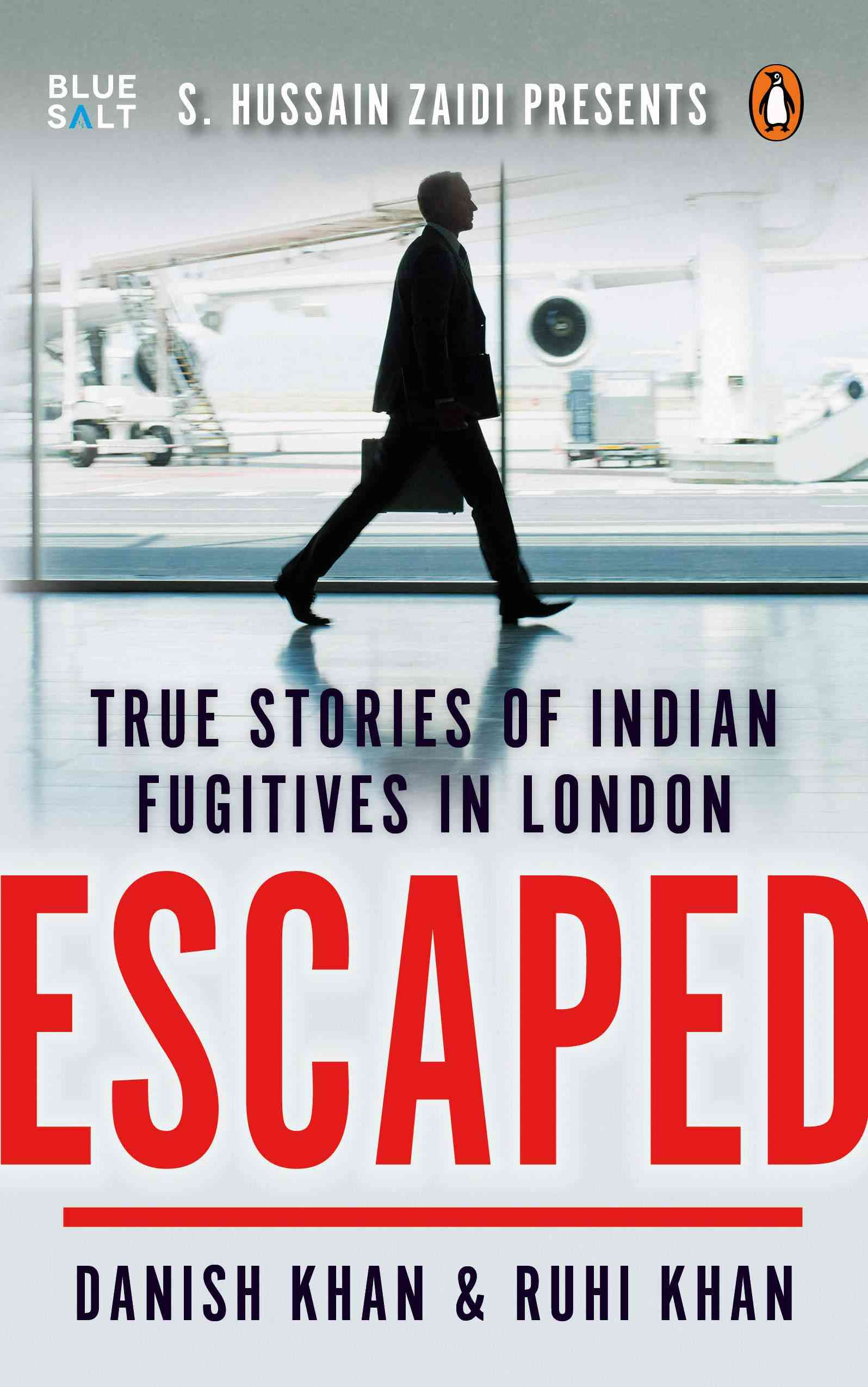Escaped: True Stories of Indian Fugitives in London