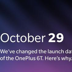 OnePlus 6T reschedules global launch date to Oct 29 to avoid clashing with Apple event