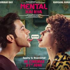 Kangana Ranaut-Rajkummar Rao starrer 'Mental Hai Kya' gets a new release date