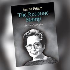 When Amrita Pritam wove her autobiography around love, she also demonstrated the many ways to love
