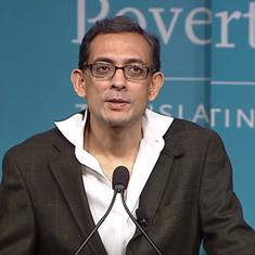 The big news: Nobel laureate Abhijit Banerjee worried about slowing growth, and 9 other top stories