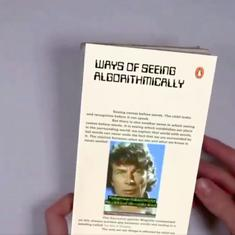 Watch: John Berger's 'Ways of Seeing,' updated algorithmically to our times, using augmented reality