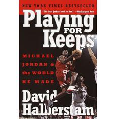 Sports lockdown reads: David Halberstam's 'Playing for Keeps: Michael Jordan and the World He Made'