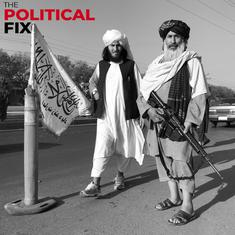 The Political Fix: What the Taliban's sudden success means for India – and Indian politics